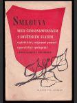 Smlouva mezi Československem a Sovětským Svazem o přátelství, vzájemné pomoci a poválečné spolupráci a některé projevy o této smlouvě - náhled