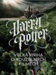 HARRY POTTER velká kniha o kouzelných filmech - náhled
