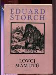 Lovci mamutů - román z pravěku - doslov napsal Jiří Hrala ; ilustroval Zdeněk Burian - náhled