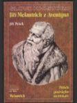Slovo k historii 32 - Jiří Melantrich z Aventýna - náhled