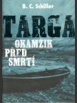 Targa: Okamžik před smrtí (A) - náhled
