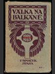 Válka na balkáně v roce 1912-1913, líčí adolf srb - náhled
