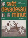 Svět devadesáti minut - Z dějin československé kopané 1.díl / 1901 až 1945 - náhled
