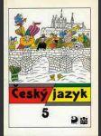 Český jazyk 5 - pro 5. ročník základní školy - náhled