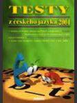 Testy z českého jazyka 2004 - na čtyřleté sš - náhled