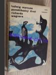 Pamětihodný život Richarda Wagnera - náhled