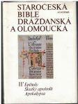 Staročeská bible drážďanská a olomoucká II. - náhled