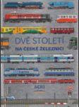 Dvě století na české železnici - náhled