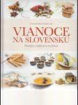 Vianoce na Slovensku. Recepty, tradície a zvyklosti - náhled