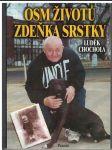Osm životů Zdeňka Srstky - L. Chochola - náhled