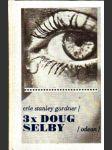 Třikrát Doug Selby - náhled