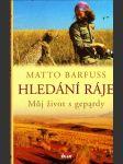 Hledání ráje ( Můj život s gepardy ) - náhled