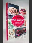 The best of Apetit: 150 sladkých receptů - náhled