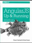 AngularJS Up and Running / Enhanced Productivity with Structured Web Apps - náhled