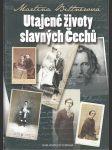 Utajené životy slavných Čechů - náhled