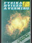 Fyzika hviezd a vesmíru - náhled