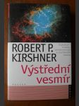 Výstřední vesmír - explodující hvězdy, temná energie a zrychlování kosmu - náhled