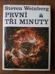 První tři minuty - Moderní pohled na počátek vesmíru - náhled