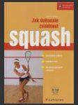 Jak dokonale zvládnout: Squash - náhled