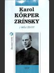 Karol Körper Zrínsky - Môj život - náhled