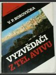 Vyzvědači z Tel Avivu - náhled
