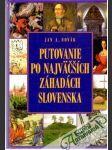 Putovanie po najväčších záhadách Slovenska - náhled