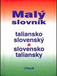 Malý slovník taliansko-slovenský a slovensko-taliansky - náhled