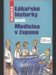 Lékařské historky aneb Medicína v županu - náhled