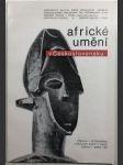 Africké umění v Československu výstava - náhled