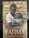 Fatima - neberte mi moje dítě - náhled