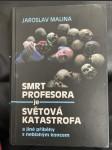 Smrt profesora je světová katastrofa - náhled
