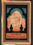 Soumrak říše  byzantské - obrazů z dějin byzantských. díl II - náhled