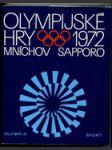 Olympijské hry 1972 - 20. olympijské hry, Mnichov - 21. zimní olympijské hry, Sapporo - náhled