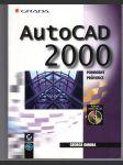 Autocad 2000 - podrobný průvodce - náhled