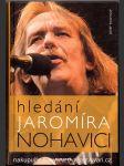 Hledání Jaromíra Nohavici - náhled