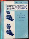 Základy slaboproudé elektrotechniky. I. díl, Signalování a telegrafie - náhled
