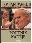 Poutník naděje - Sv. Jan Pavel II. - náhled