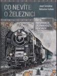 Co nevíte o železnici - náhled