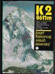 Příběh horolezce který bez použití kyslíkového přístroje vystoupil na druhou nejvyšší horu světa  - náhled