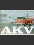 Škoda 706 RTH AKV - kropící automobil s dálkovým ovládáním - prospekt - TEXTY ČESKY - 1974 - náhled