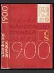 Činohra Národního divadla do roku 1900 - náhled