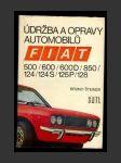 Údržba a opravy automobilů Fiat 500 / 600 / 600 D / 850 / 124 / 124 S / 125 P / 128 - náhled