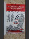 Občanská válka v Rakousku - Vylíčení od spolubojovníků a očitých svědků - náhled