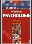 Moderní psychologie - hlavní oblasti současného studia lidské psychiky - náhled