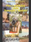 Pivo u protinožců aneb Trampujte v Austrálii (A) - náhled