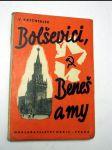 Bolševici, beneš a my - náhled