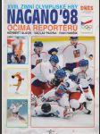 XVIII. Zimní olympijské hry. Nagano 98 očima reportérů. - náhled