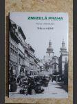 Zmizelá Praha: Trhy a tržiště - náhled