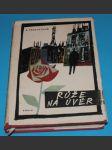 Růže na úvěr - Trioletová - náhled