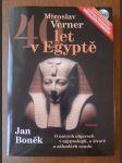 40 let v Egyptě - o nových objevech v egyptologii, o životě a záhadách osudu - náhled